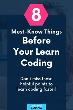 Use these must-know tips before learning coding to reach your goals faster. Find out what to expect, how learning to code is for beginners, and how you can boost your learning curve with a few simple but powerful tips and strategies. If you want to learn programming and web development to start a career or start freelancing, this post is for you! #mikkegoes #coding #programming #webdevelopment #career #technology #tech #learntocode #learning Learn Programming, Programming Languages, Computer Programming, Learn Html, Learn To Code, Coding For Beginners, Good Tutorials, Things To Know, Web Development