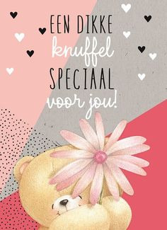 Kaarten - liefde - love you Love Life Quotes, All Quotes, Qoutes, Friends Forever, Best Friends, Bff, Teddy Bear Pictures, Dutch Quotes, Picture Postcards