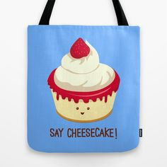 "Tote Bag / 16"" x 16"" AnishaCreations (anishacreations) Say CheeseCake! by AnishaCreations $22.00"