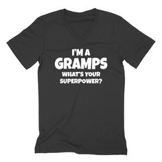 I'm a gramps  what 's your superpower? Father's day pregnancy announcement new grandpa grandfather reveal   V Neck T Shirt