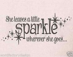 She Leaves a Little Sparkle Wherever She Goes with stars Wall Decal