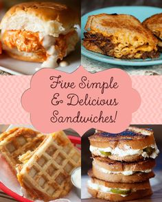 Simple and delicious sandwiches to bring life back in to your lunch!