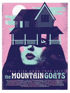 the Mountain Goats | The Poster/Flyer/Music-related-art mega-thread | Inforoo.com ...