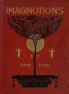 "Tudor Jenks 1894 ""Imaginotions: Truthless Tales"""