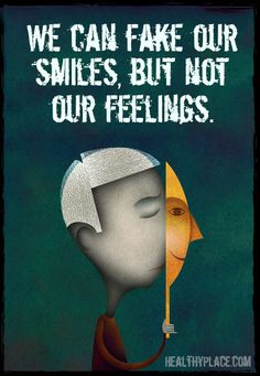We can fake our smiles, but not our feelings. #stopstigma