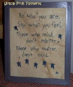 Be Who You AreSay What You Feel Primitive by priviesandprims, $3.00