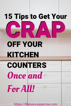 If you have too much clutter on your kitchen countertops, then use these 15 tips for how to declutter kitchen counters to clear and organize your counters for good! Project Life Organization, Clutter Organization, Declutter Home, Declutter Your Life, Declutter Bedroom, How To Organize Home, Organizing Hacks, Home Organization Hacks, Organising