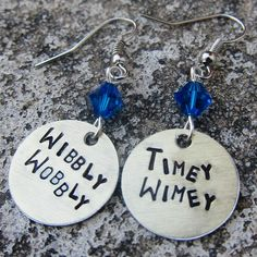 Dr Who Quote - Wibbly Wobbly Timey Wimey - Hand Stamped Earrings -Made to Order-. $10.45, via Etsy.