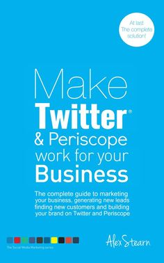 Your complete guide to success on Twitter & #Periscope.
