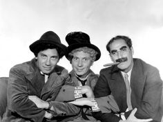 Marx Brothers- I went to the Groucho Marx school of sarcasm. These gentlemen taught me what comedy is. Still hilarious every time I watch on of their films.
