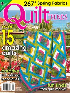 Cover of Quilt Trends Magazine Spring 2013 issue