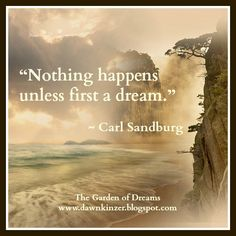 The Garden of Dreams: Meme – Inspirational Quote on First a Dream