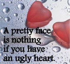 a pretty face life quotes quote hearts girly quotes Life Quotes Love, Girly Quotes, Great Quotes, Quotes To Live By, Inspirational Quotes, Motivational, Awesome Quotes, Ugly To Pretty, Pretty Face