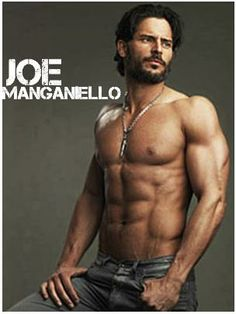 Alcide, (allthough, he was barely in Magic Mike, based, on what little, I saw of him, came to the conclusion, I gotta start watching True Blood!).