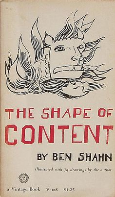 shape of content : ben shahn