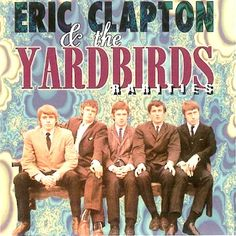 Eric Clapton & The Yardbirds Rarities - compact disc