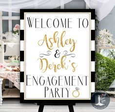 This listing is for the design shown above and has the saying Welcome to (name) and (name)s Engagement Party with modern black stripes and gold printed lining and Lettering. Print it, frame it, put it on an easel, Canvas Wrap it, or by itself! Want Matching Items? You can find them here: https://www.etsy.com/shop/ABridalStory/search?search_query=0002-T ::::::::::::::::::::::::::::::::::::::::::::: WHAT YOULL GET ::::::::::::::::::::::::::::::::::::::::::::: On...