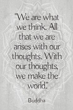 We are what we think of ourselves Yoga Quotes, Wise Quotes, Quotable Quotes, Words Quotes, Wise Words, Motivational Quotes, Inspirational Quotes, Attitude Quotes, Buddhist Wisdom