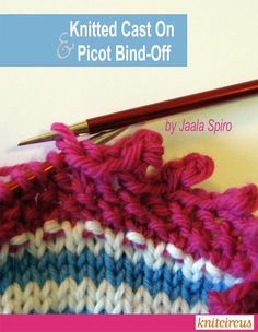 Knitted Cast On Picot Bind Off