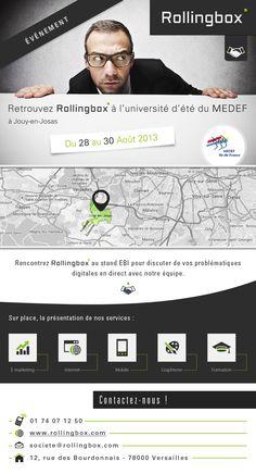 Retrouvez l'agence #Rollingbox à l'espace Business innovation de l'université du #MEDEF à #jouyenjosas du 28 au 30 Août 2013