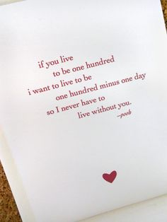 Valentine's Love Card - 'If you Live to be One Hundred...' - Winnie the Pooh Quote