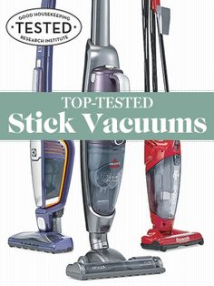 Find the best stick vacuum for your needs.