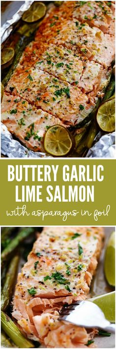 Buttery Garlic Lime Salmon with Asparagus in Foil is so easy to make with simple ingredients. The flavor makes this salmon absolutely incredible and it comes out the oven perfectly tender and flaky!