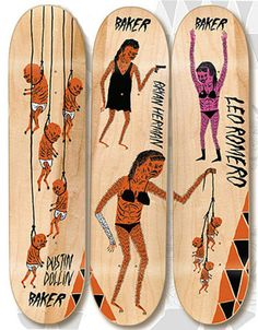 """Neckface decks for Baker Skateboards  (H: """"This board is so controversial, I doubt anyone else would ride it."""")"""