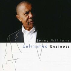 Unfinished Business by Lenny Williams
