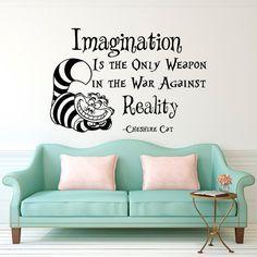 Wand Aufkleber Alice im Wunderland Cheshire Cat Zitat Phantasie ist die einzige Waffe im Krieg gegen die Wirklichkeit