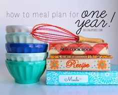 Raising up Rubies: an easy way to meal plan for one year with free printables ♥