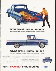 "1964 FORD PICKUPS vintage magazine advertisement ""Strong New Body"" ... (model year 1964) ~ 64 Ford Styleside ... Strong New Body with double-wall design ... new one-hand tailgate latch! ... Smooth New Ride with a wheelbase longer than in most luxury cars! ... '64 Ford Pickups ~"