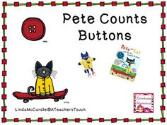 Pete the Cat: Pete Counts Buttons from A Teacher's Touch