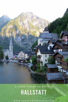 Roteiro de 1 dia em Hallstatt na Áustria. Essa linda cidade parece ser um cenário. Conheça os principais pontos turísticos e o que fazer na cidade austríaca.