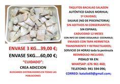 TAQUITOS;  del posiblemente MEJOR  bacalao de España en salazon