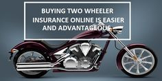 Looking at this phenomenon Two wheeler insurance companies started offering two wheeler policies online. which is easier And Advantageous...