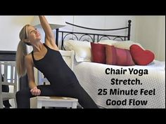 Chair Yoga Stretch Exercise Video. 25 Minute Feel Good Flow. - YouTube