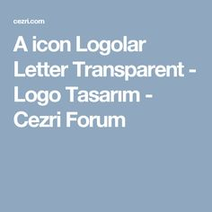 A icon Logolar Letter Transparent - Logo Tasarım - Cezri Forum Free Logo, Lettering, Logos, Drawing Letters, Letters, Character, Logo, Texting, Calligraphy