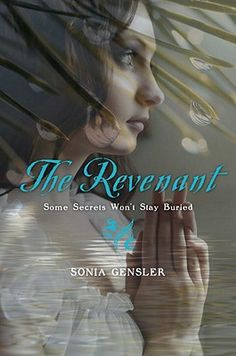 THE REVENANT by Sonia Gensler - YA - Knopf - winner of the Oklahoma Book Award for YA. A Victorian ghost story set in an all-girls Cherokee school in the old west. If you like Mystery! Ghosts! Romance! *Doomed* Romance! Suspense! Thrills! Victorians! Murther! Boarding Schools! Secret Identities! you will like this book.
