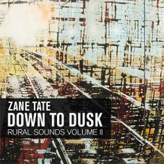 Downtempo producer Zane Tate has released the long-awaited follow-up to his first long player, and it's called Down to Dusk: Rural Sounds Volume 2. The album mixes haunting mood-music with groove-driven beats while exploring the occasional excursion into chillout music.
