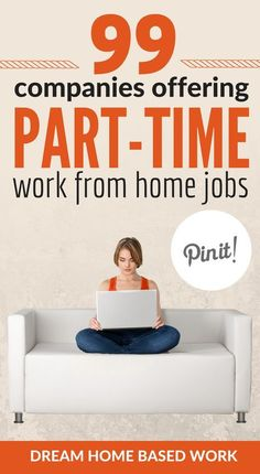 Prefer a part-time work from home job? This amazing list of 99 part-time options.Prefer a part-time work from home job? This amazing list of 99 part-time options ideal for stay at home moms, college students, and young teens. Earn Money From Home, Earn Money Online, Way To Make Money, Earning Money, Making Money From Home, Online Cash, Stay At Home Mom, Work From Home Moms, Work From Home Options