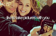 I want a boy who likes to take pictures with me