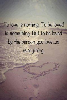 To be loved...