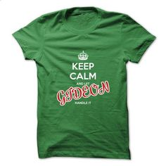 Keep Calm And Let GIDEON Handle It - personalized t shirts #sweater #customize hoodies