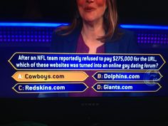 I wish I could say this was fake but totally saw this on Who Wants to be a Millionaire...