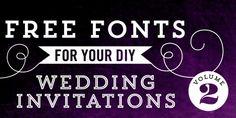 Free Fonts for DIY Wedding Invitations - Volume 2 Wedding Invitation Fonts, Wedding Fonts, Diy Invitations, Free Wedding, Diy Wedding, Wedding Ideas, Shower Invitation, Wedding Stationery, Perfect Wedding