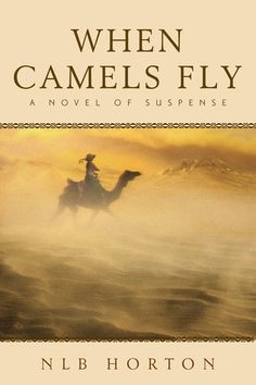 """Review for """"When Camels Fly"""" - Reading To Distraction"""