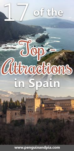 There are some attractions in Spain that you shouldn't miss when you travel to the country for your next vacation. From the Cathedral in Seville to San Juan de Gaztelugatxe close to San Sebastián, click to read about 17 of the Top-Attractions in Spain. #spain #europe #andalucia #spainattractions #toledo #seville #bilbao #madrid #barcelona #valencia