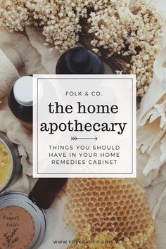 A list of things you should have in your home apothecary or natural medicine cabinet--this is great for beginners who are wondering what they should get first!