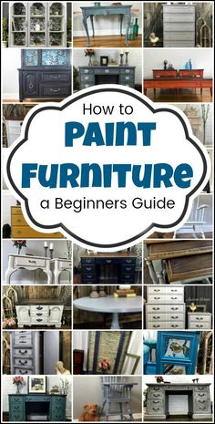 How to Paint Furniture a beginners guide and tutorial step by step tutorial from start to finish Find a piece of furniture to paint Supplies prep techniques glaze decoup.